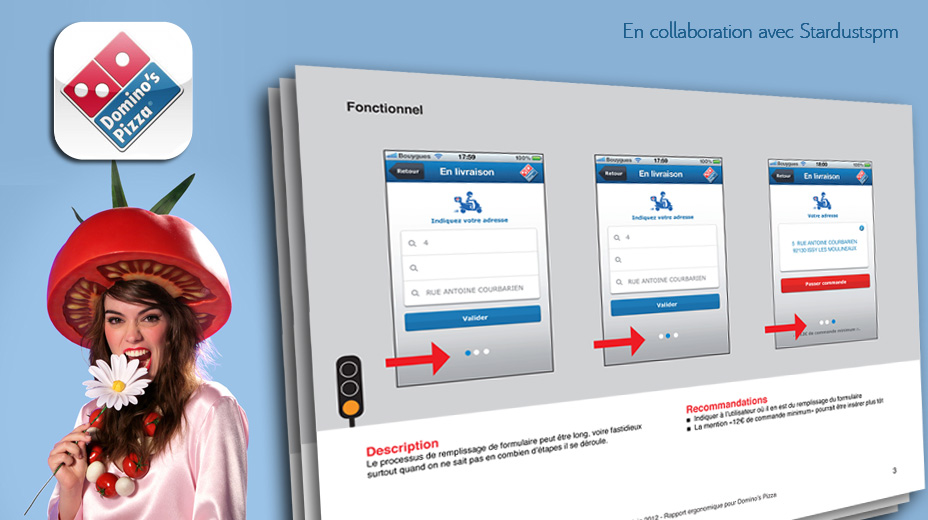 Work: ergonomic audit. French Domino's pizza delivery iphone app